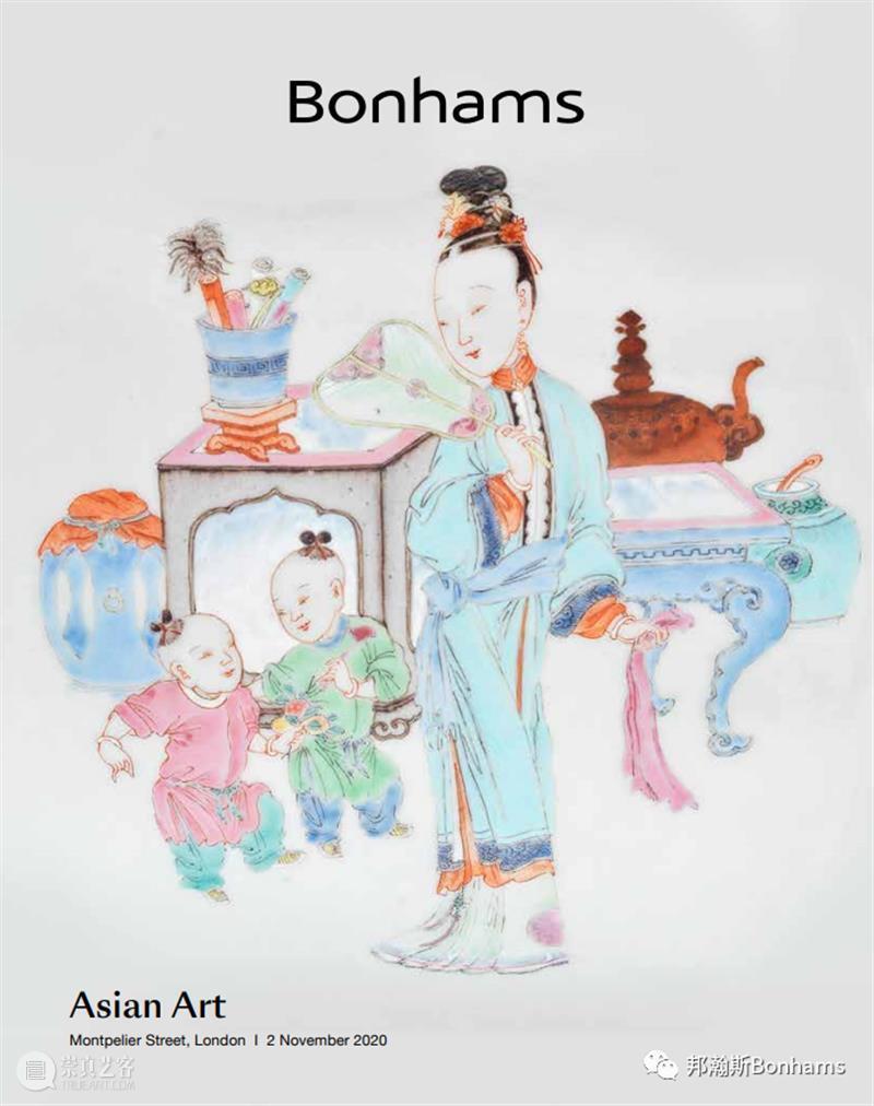 逾500件亚洲艺术品上拍倫敦骑士桥邦瀚斯! 骑士桥 亚洲 艺术品 邦瀚斯 伦敦 季开季 场次 中国 日本 西藏 崇真艺客
