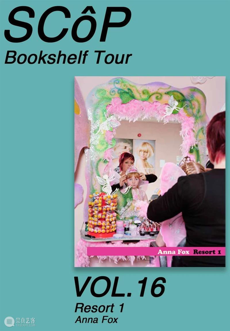 SCôP Bookshelf Tour | VOL.16《Resort 1》 Resort Anna Fox 英国 彩色 纪实摄影 代表性 女性 摄影师 时间 崇真艺客