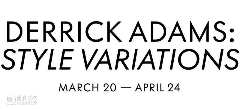 展讯|Derrick Adams: Style Variations  Salon 94 展讯 Adams Variations 口红 颜色 力量 性别 流动性 社会 标签 崇真艺客