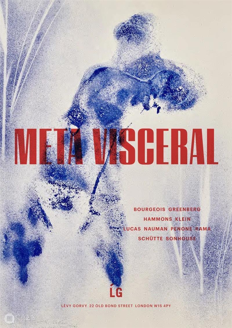 现场视图 | 厉蔚阁伦敦 | 「META VISCERAL」 现场 视图 厉蔚阁 伦敦 META 旧邦德街22号 本文 公众号 后台 纽约 崇真艺客