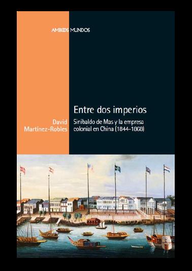 每月荐书 |《两个帝国之间》 两个帝国之间 荐书 帝国 之间 玛斯 中国 西班牙 魅力 知识 才干 崇真艺客