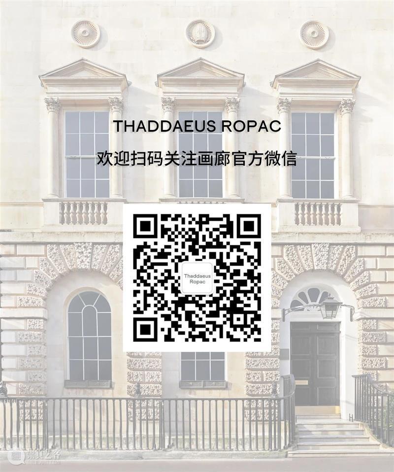 艺博会 | Thaddaeus Ropac 画廊参展2021伦敦弗里兹&弗里兹大师展 伦敦 弗里兹 艺博会 大师展 画廊 Ropac Frieze London 展位 现场 崇真艺客
